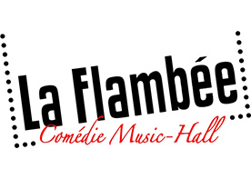 La Flambée - Music Hall
